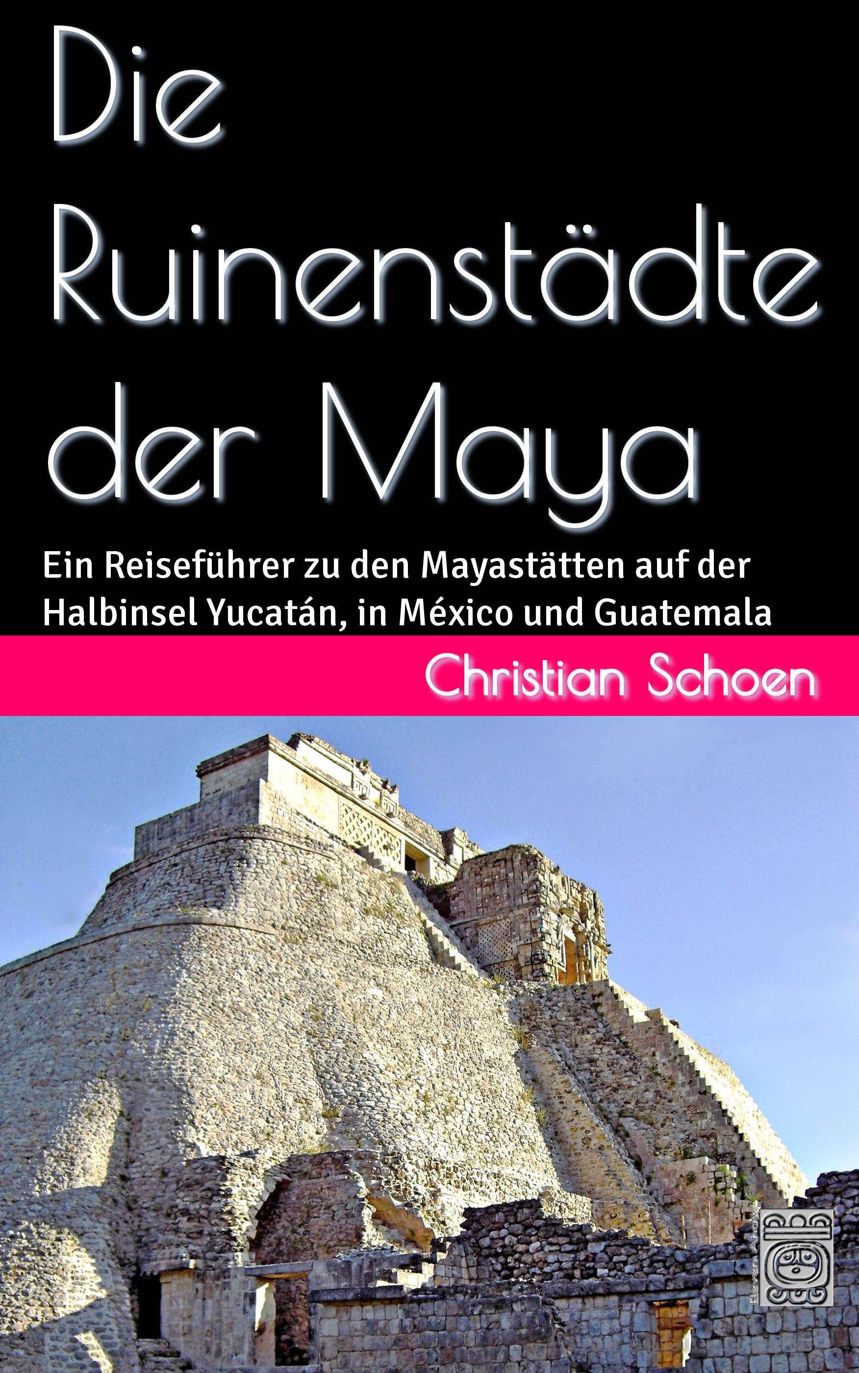 Die Ruinenstädte der Maya - Cover