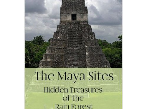 The Maya Sites – Hidden Treasures of the Rain Forest – Getting Around – Short Guide