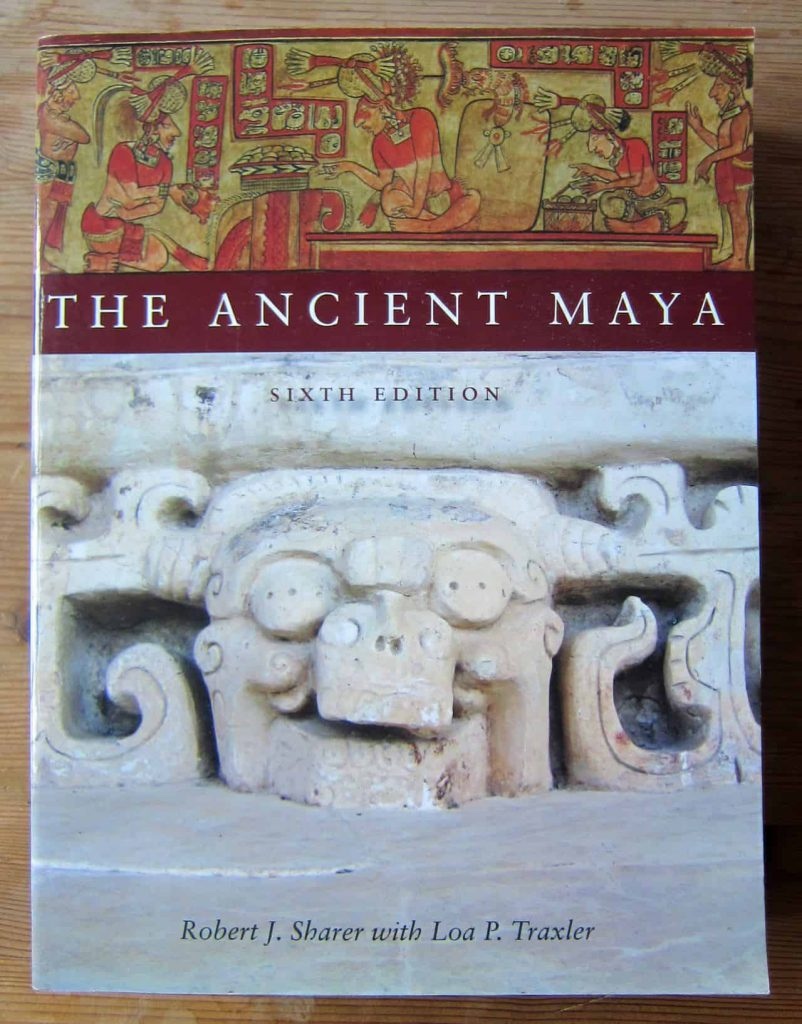The Ancient Maya - Sharer and Traxler